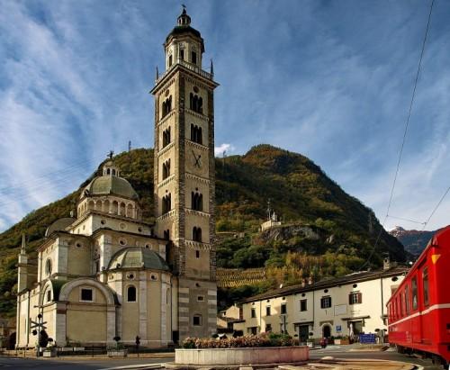 Tirano - Basilica di Madonna e Trenino Rosso del Bernina - Patrimonio mondiale Unesco dal 2008